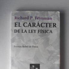 Livros em segunda mão: EL CARÁCTER DE LA LEY FÍSICA - RICHARD P. FEYNMAN. Lote 222063487