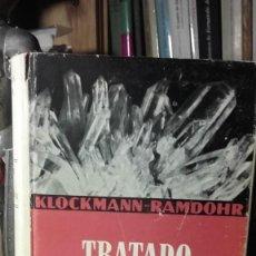 Libros de segunda mano: KLOCKMANN / RAMDOHR: TRATADO DE MINERALOGIA, ( GUSTAVO GILI, 1947).. Lote 222081667