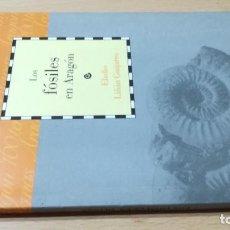 Libros de segunda mano: LOS FOSILES EN ARAGON / CAI 1OO ARAGON - COL. Lote 222265656