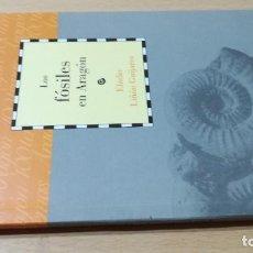 Libros de segunda mano: LOS FOSILES EN ARAGON / CAI 1OO ARAGON - COL. Lote 222268020