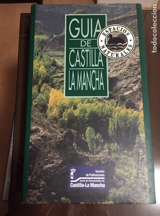GUIA DE CASTILLA LA MANCHA, ESPACIOS NATURALES (Libros de Segunda Mano - Ciencias, Manuales y Oficios - Biología y Botánica)
