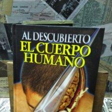 Livres d'occasion: 003. EL CUERPO HUMANO AL DESCUBIERTO.. Lote 222354947