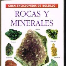 Libros de segunda mano: ROCAS Y MINERALES - GRAN ENCICLOPEDIA DE BOLSILLO Nº 12 - 1995. Lote 222412618