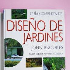 Libros de segunda mano: LIBRO-GUÍA COMPLETA-DISEÑO DE JARDINES-JOHN BROOKES-BLUME-VER FOTOS. Lote 222497106