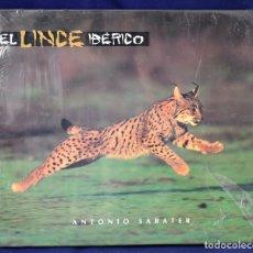 Libros de segunda mano: EL LINCE IBERICO - SABATER, ANTONIO. Lote 222500426