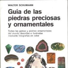 Libros de segunda mano: GUÍA DE LAS PIEDRAS PRECIOSAS Y ORNAMENTALES. OMEGA. 1983. Lote 222632841