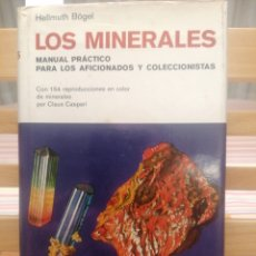 Libros de segunda mano: LOS MINERALES. HELLMUTH BÖGEL. ED. OMEGA. BARCELONA, 1977.. Lote 222690137