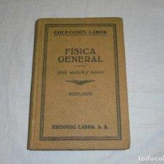 Libros de segunda mano de Ciencias: FISICA GENERAL.JOSE MAÑAS Y BONVI.COLECCION LABOR 194?. Lote 222810972