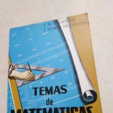 Libros de segunda mano de Ciencias: TEMAS DE MATEMÁTICAS, GRADO SUPERIOR, RESUELTOS, 1970. Lote 222826571