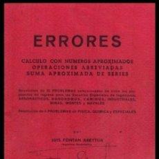 Libros de segunda mano de Ciencias: ERRORES. NUMEROS APROXIMADOS. OPERACIONES. INGENIERIA. AVIACION. MINAS. MONTES. NAVALES.. Lote 222839696