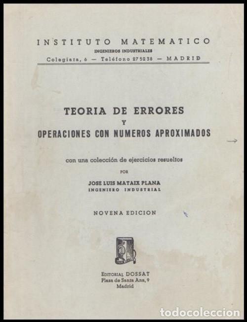 TEORIA DE ERRORES. NUMEROS APROXIMADOS. INGENIERIA. AVIACION. MINAS. MONTES. NAVALES. (Libros de Segunda Mano - Ciencias, Manuales y Oficios - Física, Química y Matemáticas)