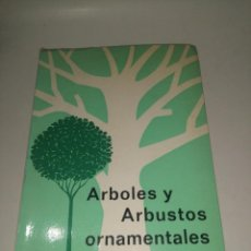 Libros de segunda mano: ÁRBOLES Y ARBUSTOS ORNAMENTALES, S. MOTTET Y J. HAMM. Lote 222949472