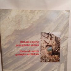 Libros de segunda mano: PUNTOS DE INTERES GEOLOGICO DE BIZKAIA.. Lote 222975201