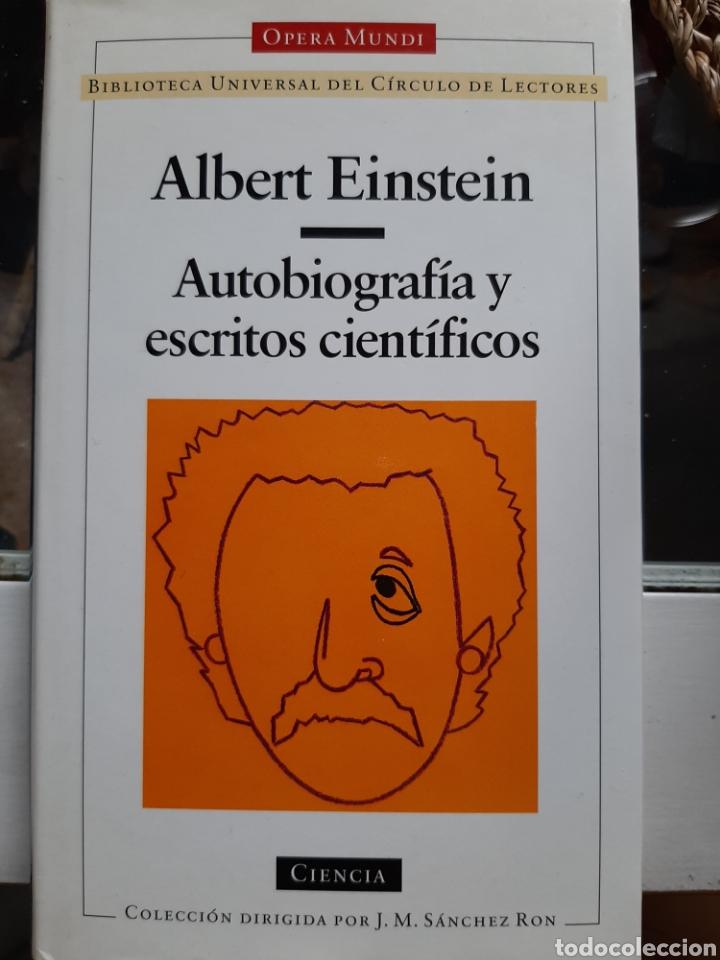 ALBERT EINSTEIN - AUTOBIOGRAFÍA Y ESCRITOS CIENTÍFICOS (Libros de Segunda Mano - Ciencias, Manuales y Oficios - Física, Química y Matemáticas)