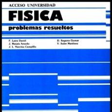 Libros de segunda mano de Ciencias: FISICA. PROBLEMAS RESUELTOS. PRUEBAS DE ACCESO UNIVERSIDAD.. Lote 223159408
