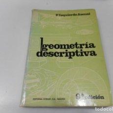 Libros de segunda mano de Ciencias: FERNANDO IZQUIERDO ASENSI GEOMETRÍA DESCRIPTIVA Q3483T. Lote 223225458
