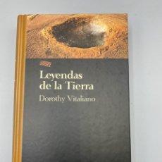 Libros de segunda mano: LEYENDAS DE LA TIERRA. DOROTHY VITALIANO. SALVAT EDITORES. BARCELONA, 1994. PAGS: 279. Lote 262668905