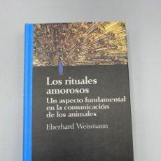 Libri di seconda mano: LOS RITUALES AMOROSOS. EBERHARD WEISMANN. SALVAT EDITORES. BARCELONA, 1994. PAGS: 230. Lote 223935421