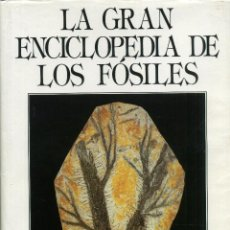 Libros de segunda mano: LA GRAN ENCICLOPEDIA DE LOS FÓSILES. Lote 224413650