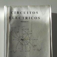 Libros de segunda mano de Ciencias: CIRCUITOS ELECTRICOS. VOLUMEN II. JOSE GOMEZ CAMPOMANES. SERVICIO PUBLICACIONES UNIOVERSIDAD DE OVIE. Lote 224430030