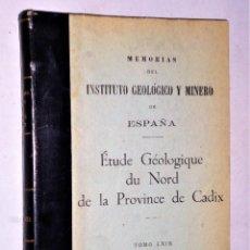 Libros de segunda mano: ÉTUDE GÉOLOGIQUE DU NORD DE LA PROVINCE DE CADIX. (ESPAGNE MERIDIONALE). Lote 224627851