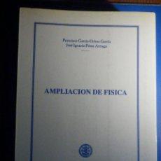 Libros de segunda mano de Ciencias: AMPLIACIÓN DE FÍSICA - FRANCISCO GARCÍA-OCHOA GARCÍA - UNIVERSIDAD PONTIFICIA COMILLAS I.C.A.I 1989. Lote 224684045