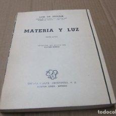 Libros de segunda mano de Ciencias: LUIS DE BROGLIE, MATERIA Y LUZ FACSIMIL?. Lote 224798533