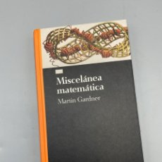 Libros de segunda mano de Ciencias: MISCELÁNEA MATEMÁTICA. MARTIN GARDNER. SALVAT EDITORES. BARCELONA, 1993. PAGS: 193. Lote 225246745
