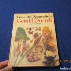 Libri di seconda mano: GUIA DEL NATURALISTA GERALD Y LEE DURRELL H. BLUME EDICIONES 1983. Lote 225347137
