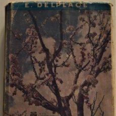 Libros de segunda mano: MANUAL DE ARBORICULTURA FRUTAL - E. DELPLACE - EDITORIAL GUSTAVO GILI - BARCELONA 1969. Lote 225871886