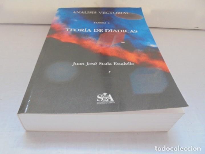 Libros de segunda mano de Ciencias: ANALISIS VECTORIAL. TOMO 4. TEORIA DE DIADICAS. JUAN JOSE ESTALELLA. EDITORIAL SOCIEDAD DE AMIGOS - Foto 4 - 226675600