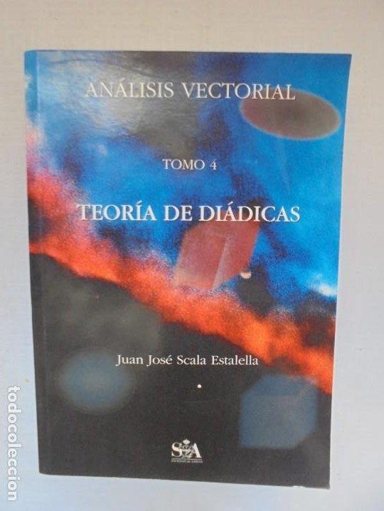 Libros de segunda mano de Ciencias: ANALISIS VECTORIAL. TOMO 4. TEORIA DE DIADICAS. JUAN JOSE ESTALELLA. EDITORIAL SOCIEDAD DE AMIGOS - Foto 6 - 226675600