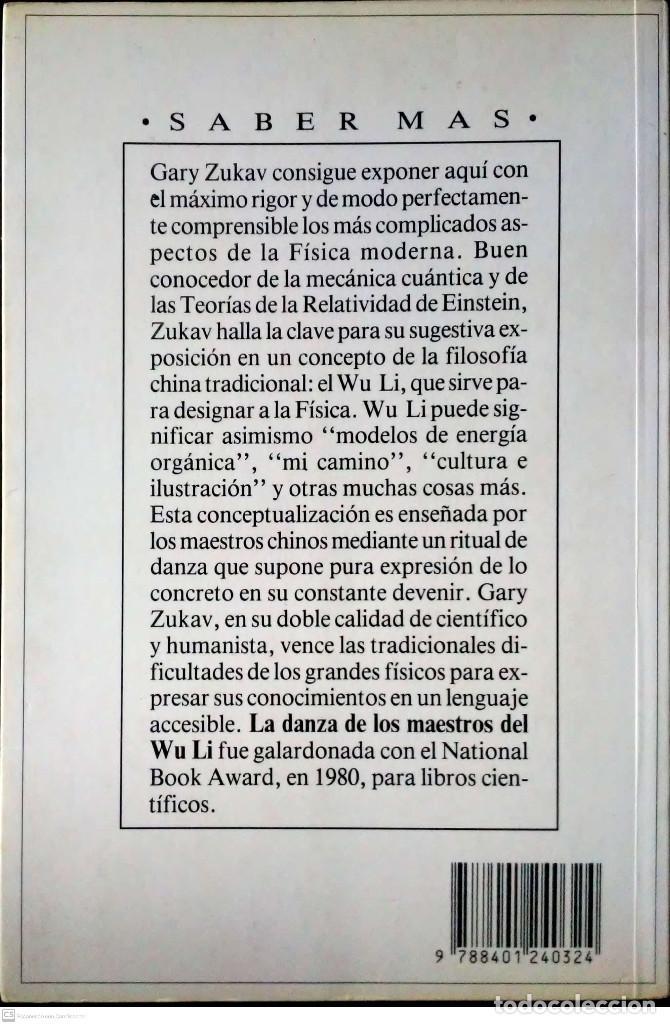 Libros de segunda mano de Ciencias: La danza de los maestros del Wu Li. Gary Zukav. Plaza y Janés. 1ªEdición. 1991. - Foto 2 - 226707365