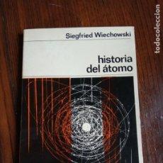 Libros de segunda mano de Ciencias: HISTORIA DEL ATOMO - SIEGFRIED WIECHOWSKI - NUEVA COLECCION LABOR.. Lote 226839935