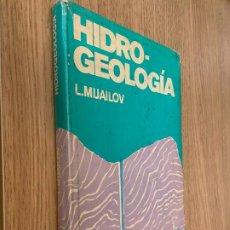 Libros de segunda mano: L.MIJAILOV - HIDROGEOLOGÍA - EDITORIAL MIR MOSCÚ. Lote 226963015