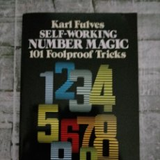 Libros de segunda mano de Ciencias: SELF-WORKING NUMBER MAGIC: 101 FOOLPROOF TRICKS (DOVER MAGIC BOOKS) (INGLÉS) TAPA BLANDA. Lote 227241484