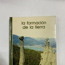 Libros de segunda mano: LA FORMACION DE LA TIERRA. BIBLIOTECA SALVAT DE GRANDES TEMAS. NAVARRA, 1973. PAGS: 142. Lote 227257090