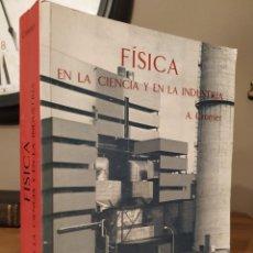 Libros de segunda mano de Ciencias: FISICA EN LA CIENCIA Y LA INDUSTRIA A. CROMER.. Lote 227456500