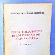 Libros de segunda mano: ESTUDIO PETROGÉNICO DE LOS VOLCANES DEL GOLFO DE GUINEA. Lote 227693195