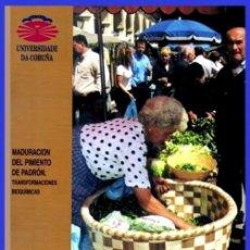 Libros de segunda mano: X17 - MADURACION DEL PIMIENTO DE PADRON. ESPECIE. CULTIVO. PRODUCCION. PLANTAS. GALICIA.. Lote 228575470