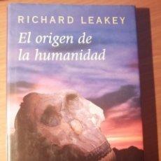 Livros em segunda mão: EL ORIGEN DE LA HUMANIDAD DE RICHARD LEAKEY. Lote 228951040