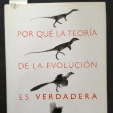 Libros de segunda mano: POR QUE LA TEORIA DE LA EVOLUCION ES VERDADERA, JERRY A COYNE, CRITICA. Lote 269245313