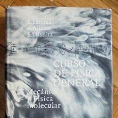 Libros de segunda mano de Ciencias: CURSO DE FÍSICA GENERAL. MECÁNICA Y FÍSICA MOLECULAR. LANDAU, L. AJIEZER, A. LIFSHITZ, E. ED. MIR. Lote 229080845