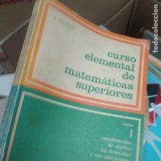 Livros em segunda mão: CURSO ELEMENTAL DE MATEMÁTICAS SUPERIORES. 1. J. QUIRET.. Lote 229084425