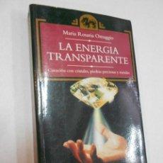 Libros de segunda mano: LA ENERGIA TRANSPARENTE - CURACION CON CRISTALES. Lote 229117395