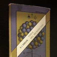 Livros em segunda mão: FÍSICA DEL MICROMUNDO -K.I.SHOLKIN- ED,MIR. Lote 229395700