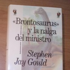 Livros em segunda mão: STEPHEN JAY GOULD - 'BRONTOSAURUS' Y LA NALGA DEL MINISTRO. REFLEXIONES SOBRE HISTORIA NATURAL. Lote 229592750