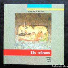 Livros em segunda mão: ELS VOLCANS JOSEP M. MALLARACH 1989 IMPECABLE QUADERNS DE LA REVISTA DE GIRONA, 21. Lote 229812675