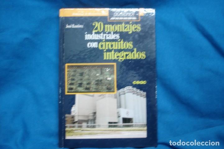 20 MONTAJES INDUSTRIALES CON CIRCUITOS INTEGRADOS - JOSÉ RAMÍREZ - ED. CEAC 1ª EDICIÓN 1987 (Libros de Segunda Mano - Ciencias, Manuales y Oficios - Física, Química y Matemáticas)