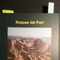 Libros de segunda mano: ROQUES DEL PORT - ÁLVARO ARASA TULIESA. Lote 230360065